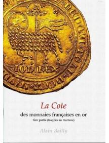 La cote des Monnaies Françaises en Or 1ère partie
