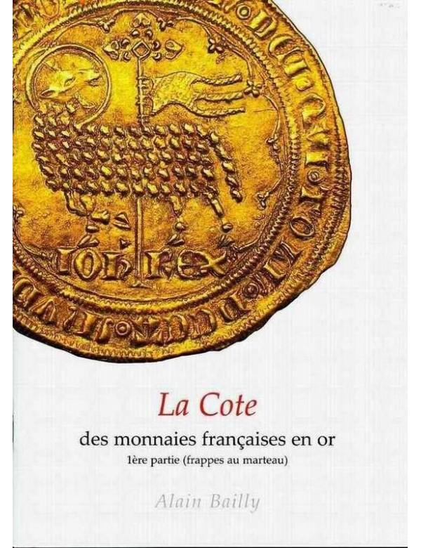 La cote des Monnaies Françaises en Or - 1ère partie